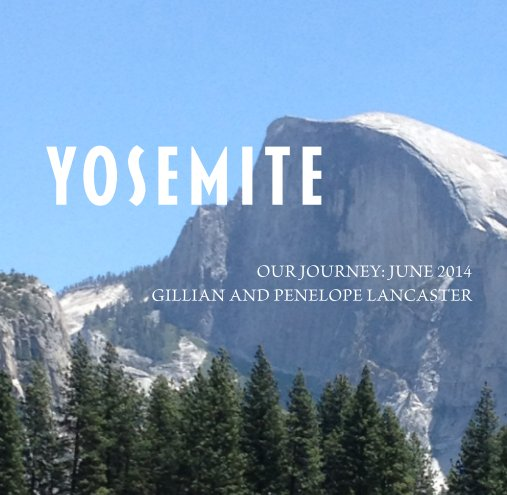 View Yosemite by Gillian Lancaster