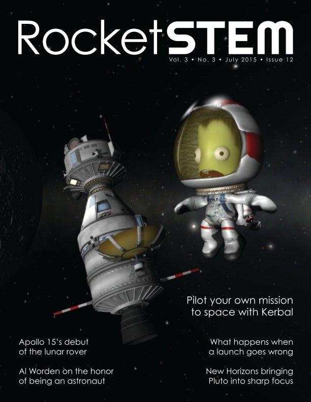 View RocketSTEM Magazine #12 - July 2015 by RocketSTEM Media Foundation
