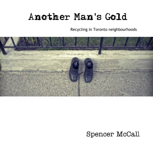 View Another Man's Gold by Spencer McCall