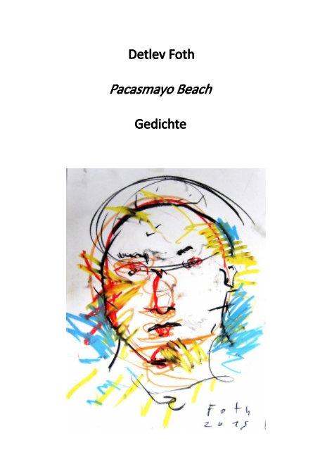 Pacasmayo Beach nach Detlev Foth anzeigen