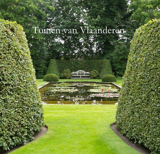 Bekijk Tuinen van Vlaanderen op Paulien Varkevisser