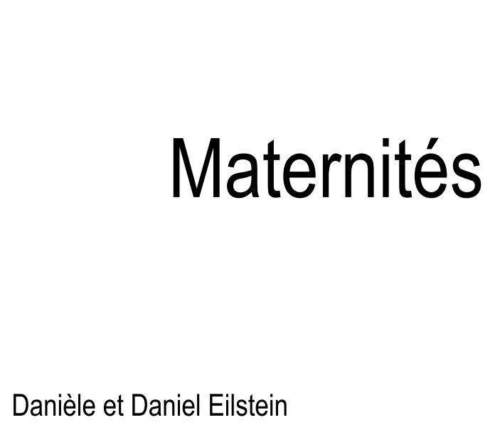 Bekijk Maternités op Danièle et Daniel Eilstein