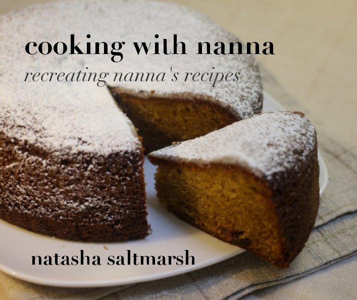 View Cooking with Nanna by Natasha Saltmarsh