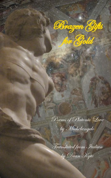 View Brazen Gifts for Gold by Dean Kyte
