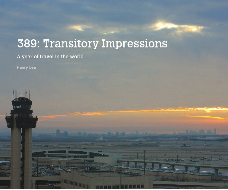 View 389: Transitory Impressions by Henry Lee