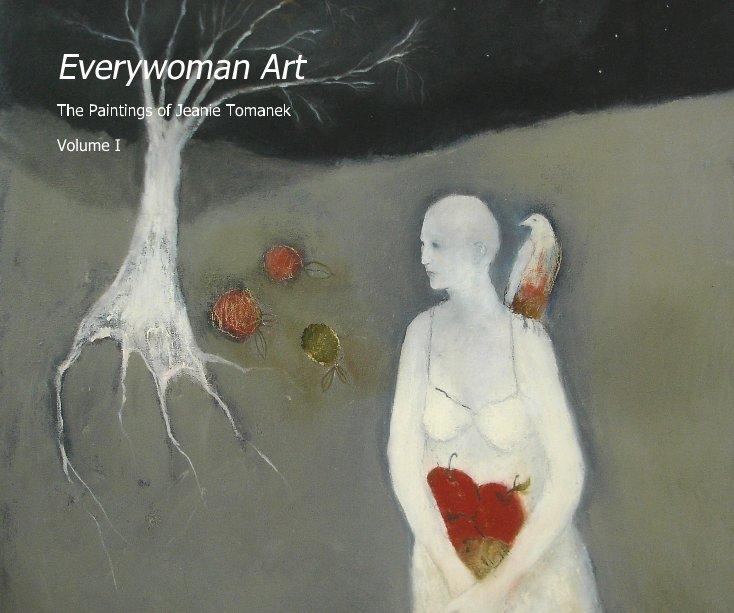 View Everywoman Art by Jeanie Tomanek