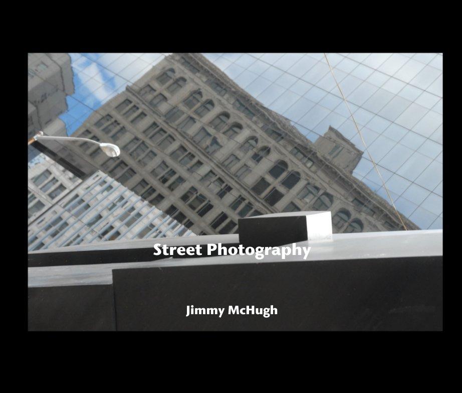 Ver Street Photography por Jimmy McHugh