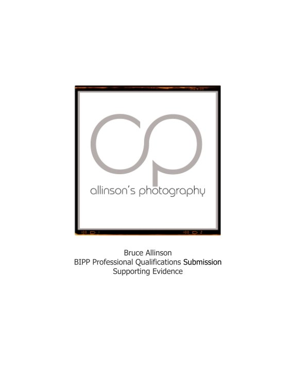 View BIPP Qualifications Submission 2015 Hardcover by Allinson's Photography