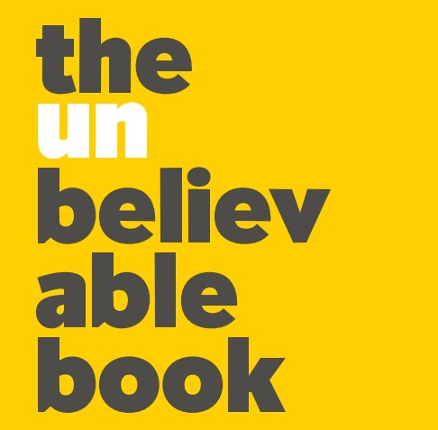 View The Unbelievable Book by Andrew G Stewart