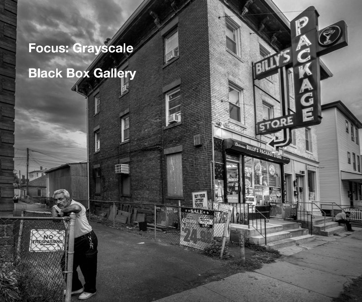 View Focus: Grayscale by Black Box Gallery