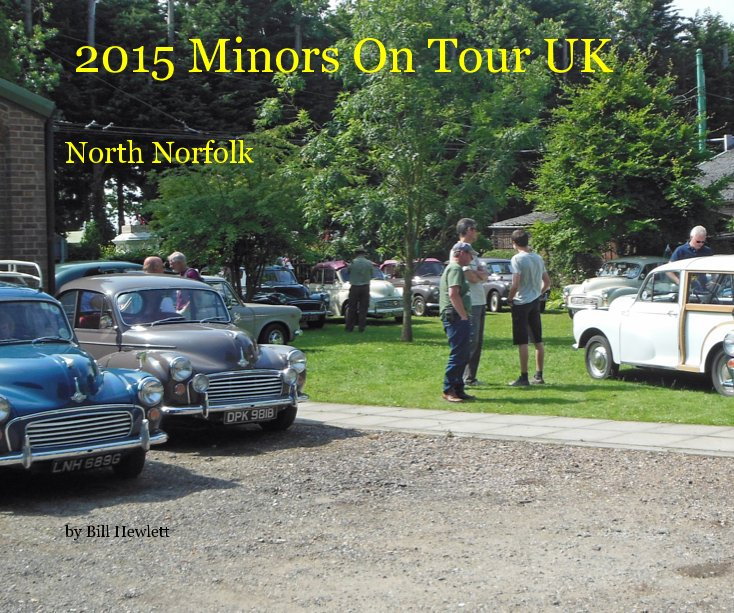 View 2015 Minors On Tour UK by Bill Hewlett