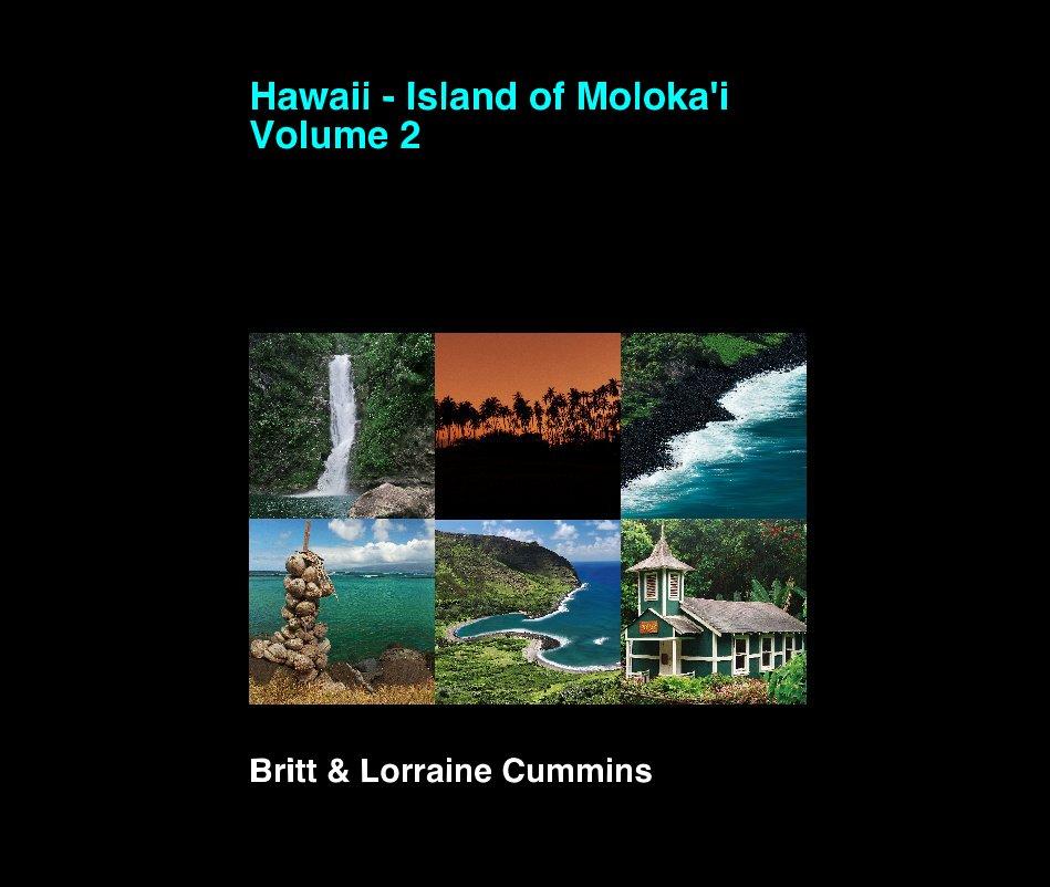 Bekijk Hawaii - Island of Moloka'i Volume 2 op Britt and Lorraine Cummins