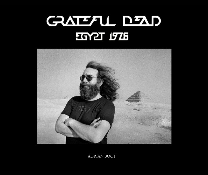 View Grateful Dead by Adrian Boot