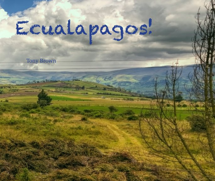 View Ecualapagos! by Tony Brown