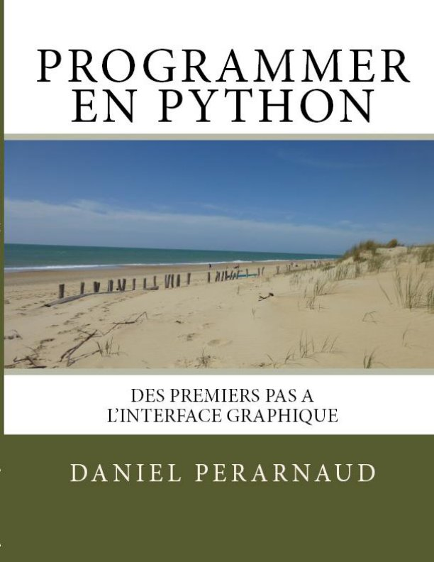 View APPRENDRE A PROGRAMMER EN PYTHON by DanielPERARNAUD