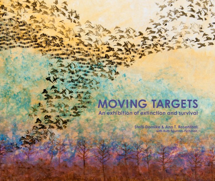 View Moving Targets by Steffi Domike & Ann T. Rosenthal with Ruth Fauman Fichman