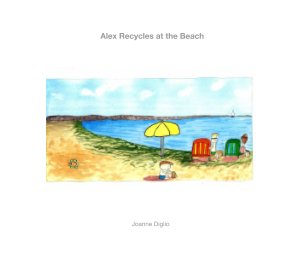 Alex Recycles at the Beach book cover