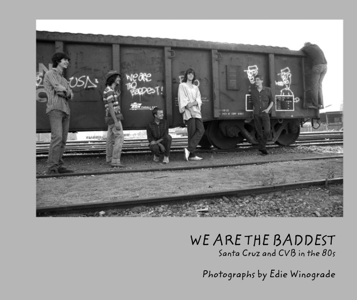 View We Are the Baddest by Edie Winograde