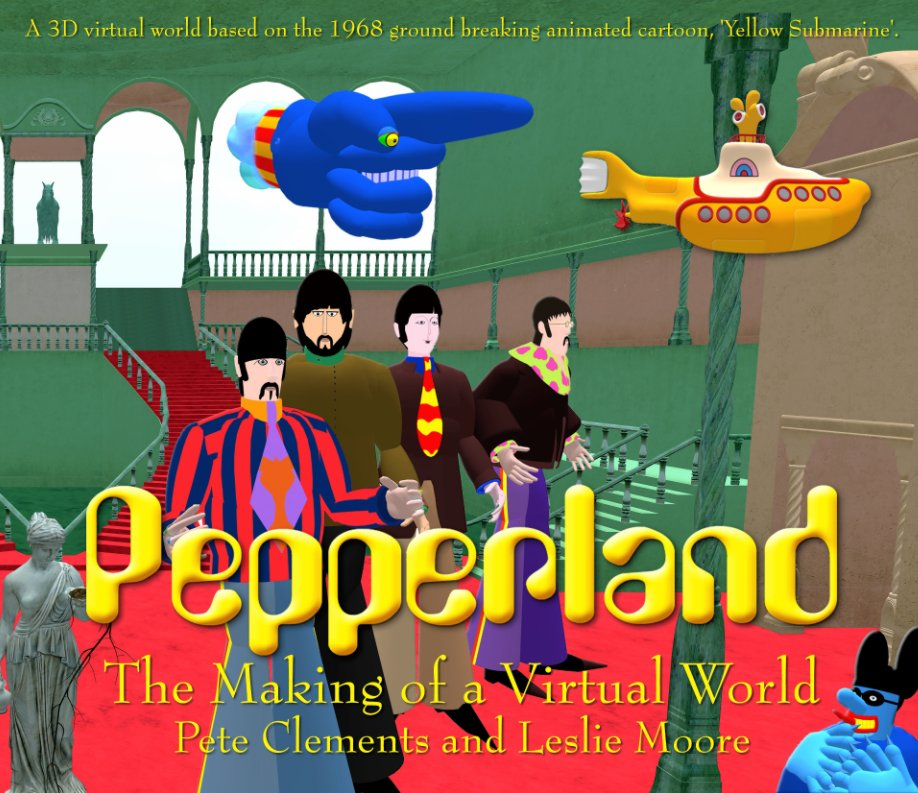 View Pepperland by Pete Clements, Leslie Moore