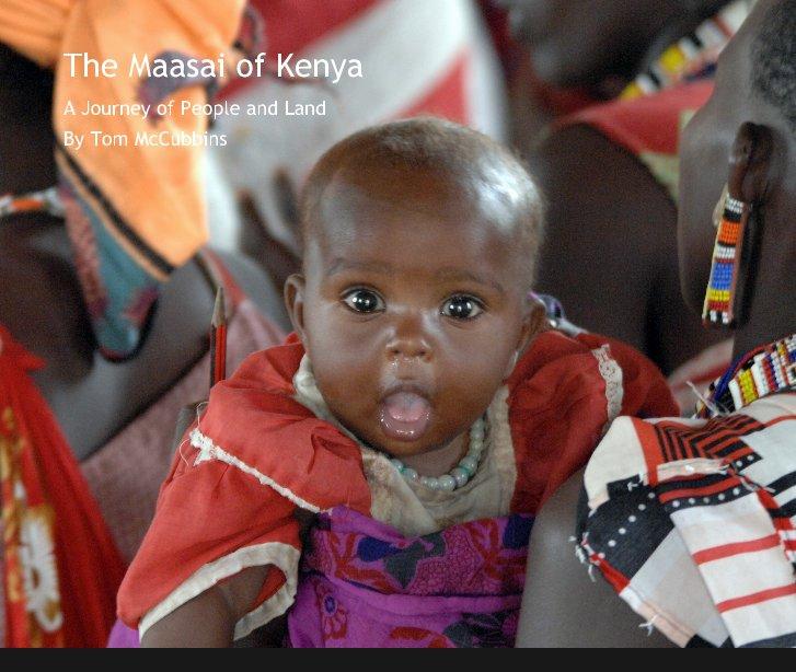 View The Maasai of Kenya by Tom McCubbins