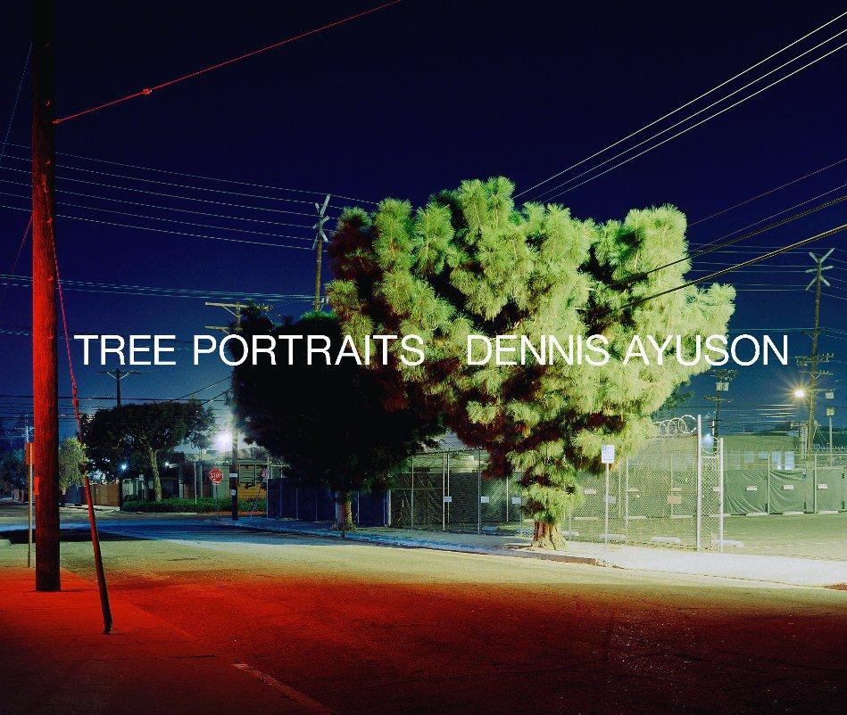 View Tree Portraits by Dennis Ayuson