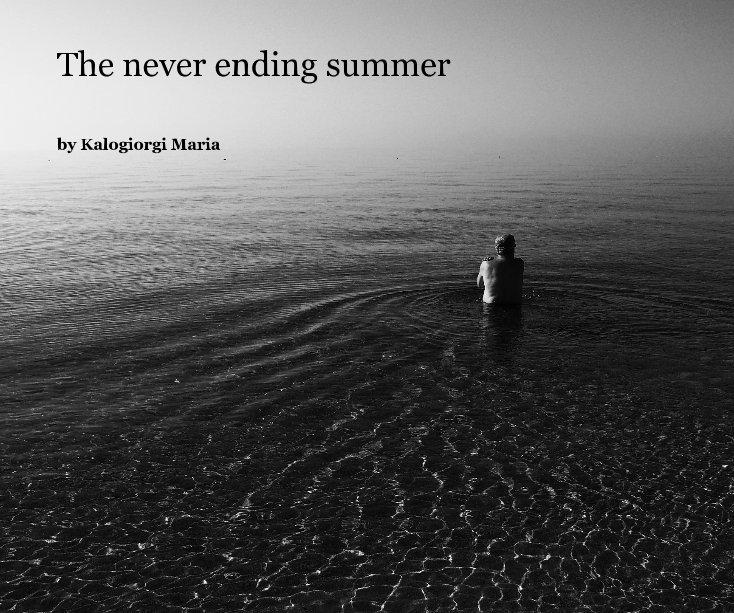 View The never ending summer by Kalogiorgi Maria