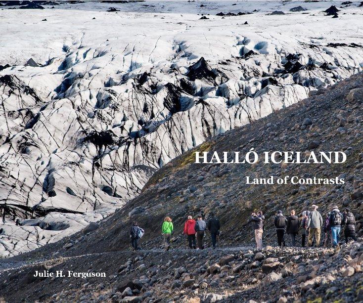 View HALLÓ ICELAND by Julie H. Ferguson