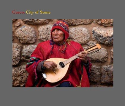 Cusco: City of Stone book cover