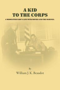 A Kid to the Corps book cover
