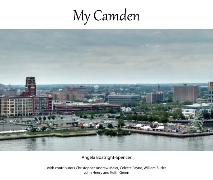 View My Camden by Angela Boatright-Spencer
