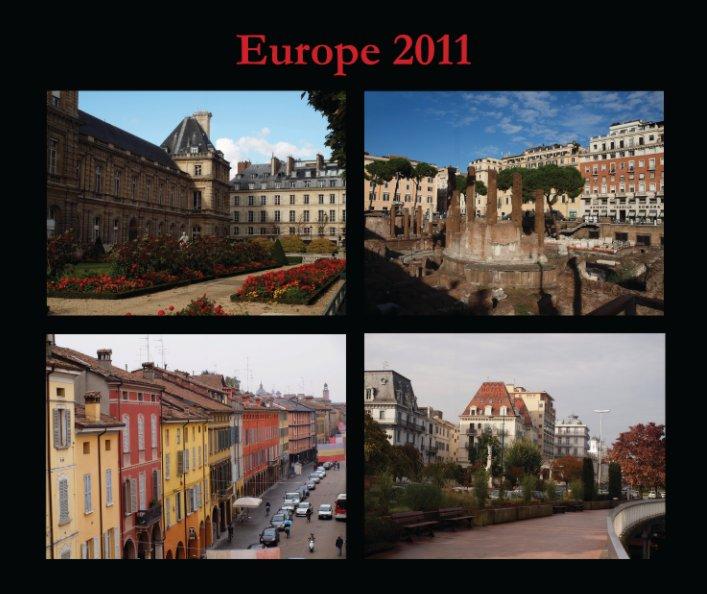 View Europe 2011 by Sheri Tiner