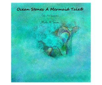 Ocean Stones A Mermaid Tale® book cover