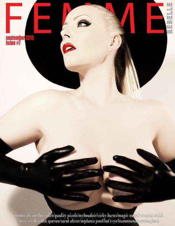 View Femme Rebelle Magazine September 2015 by Nicola Grimshaw-Mitchell