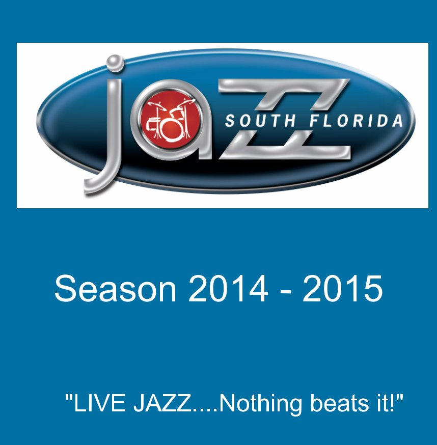 View South Florida JAZZ Season 23 Commemorative Book by Marlies Kraemer