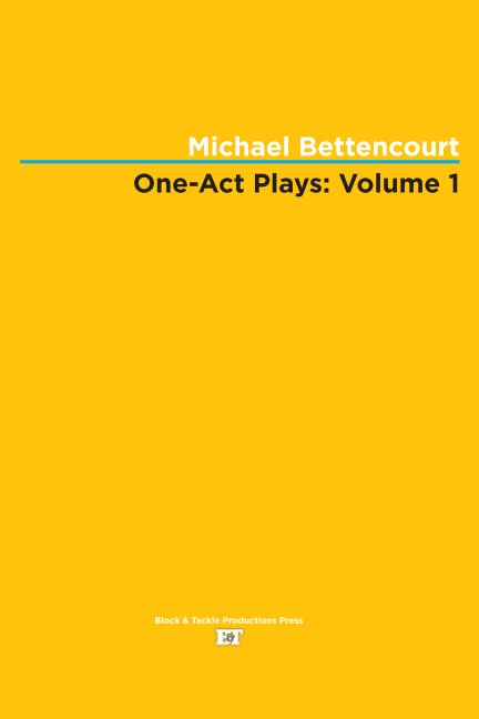 View One-Act Plays: Volume 1 by Michael Bettencourt