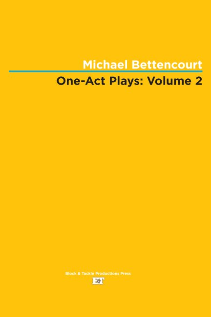 View One-Act Plays: Volume 2 by Michael Bettencourt