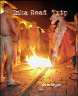 Inka Road Trip book cover