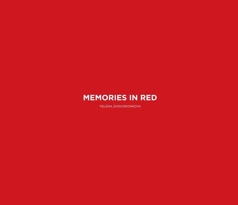 View Memories in Red by Yelena Zhavoronkova