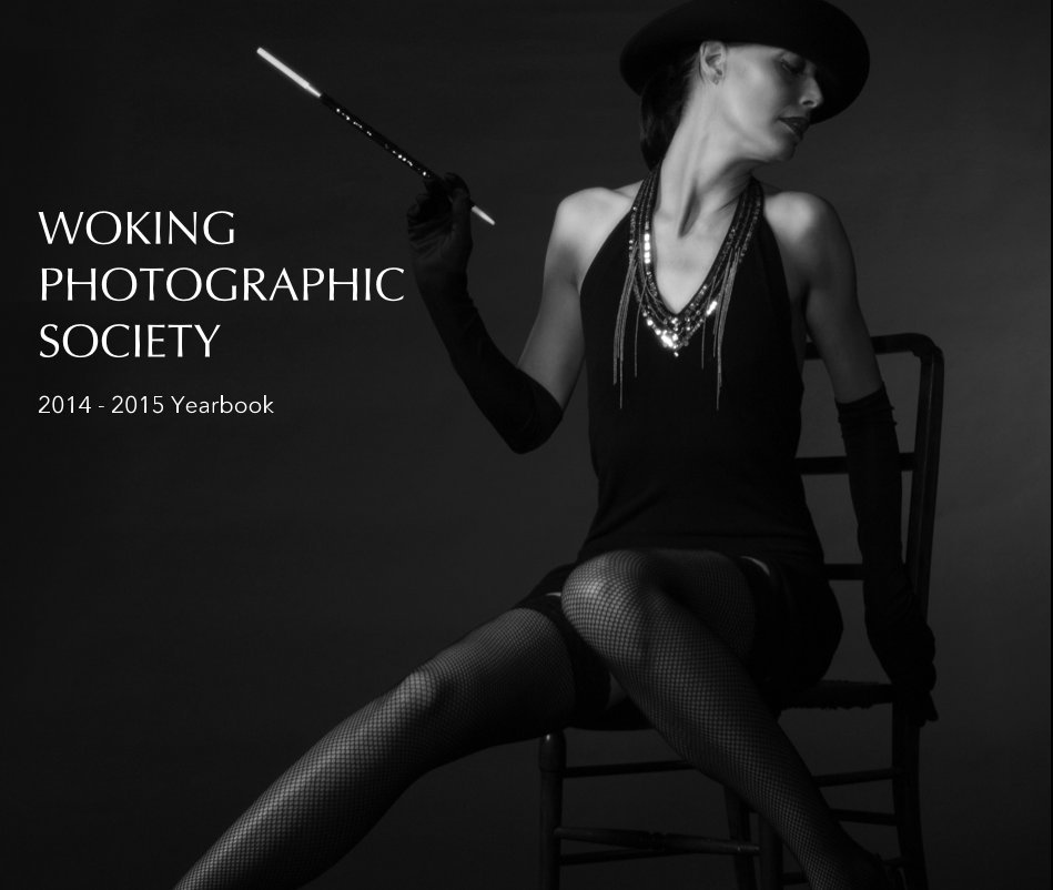 View WOKING PHOTOGRAPHIC SOCIETY 2014 - 2015 Yearbook by T. Sebastiano
