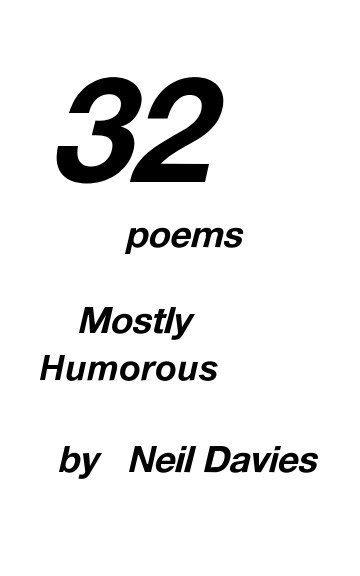 View 32 Poems by Neil Davies