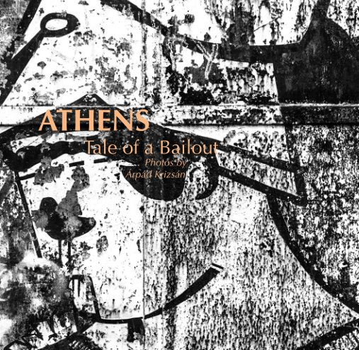 View Athens-Tale of a Bailout by Á. Krizsán