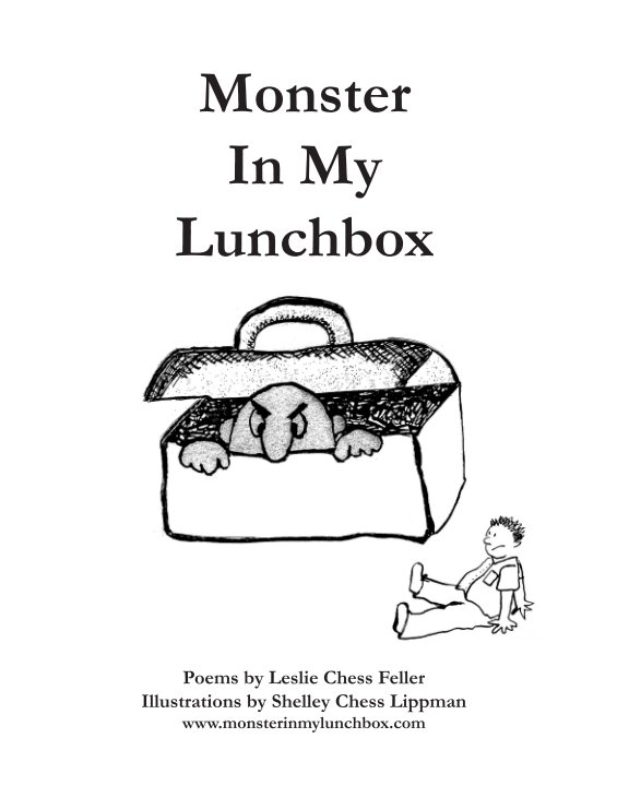 View Monster In My Lunchbox by Leslie Chess Feller