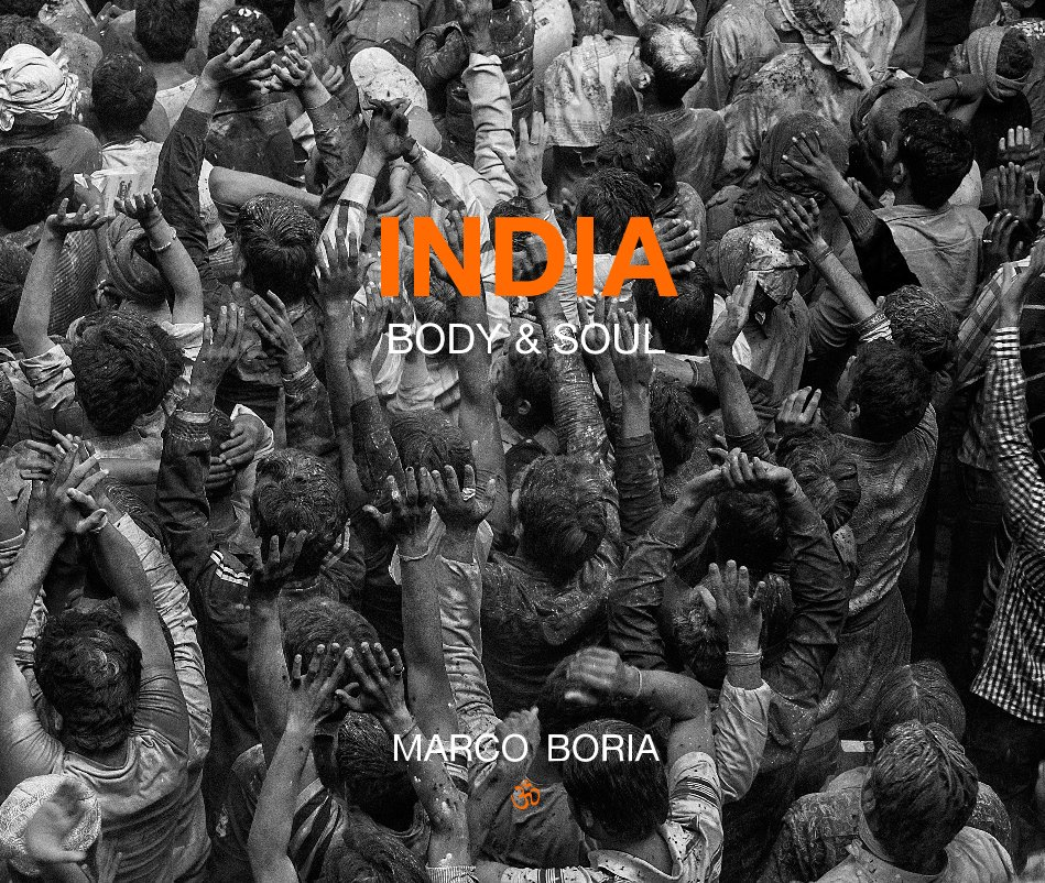 View INDIA body & soul by MARCO BORIA