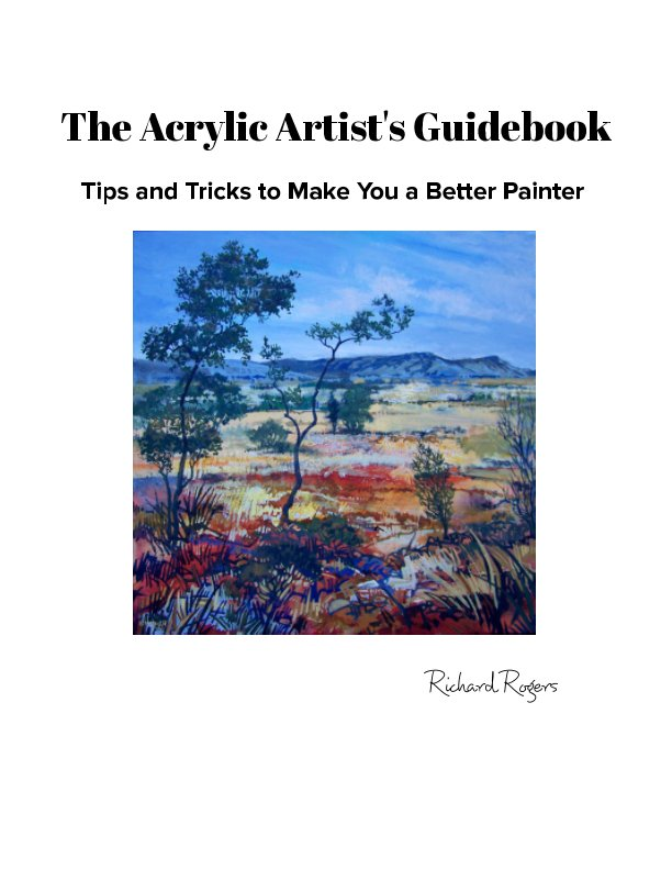 View The Acrylic Artist's Guidebook by Richard Rogers
