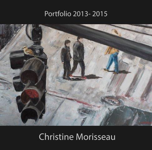 View Christine Morisseau by Christine Morisseau