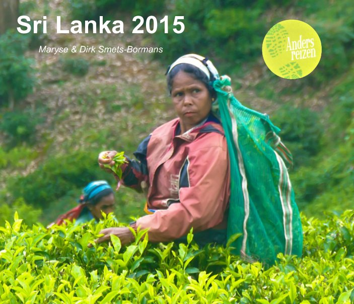View Sri Lanka 2015 by Dirk Smets, Maryse Bormans