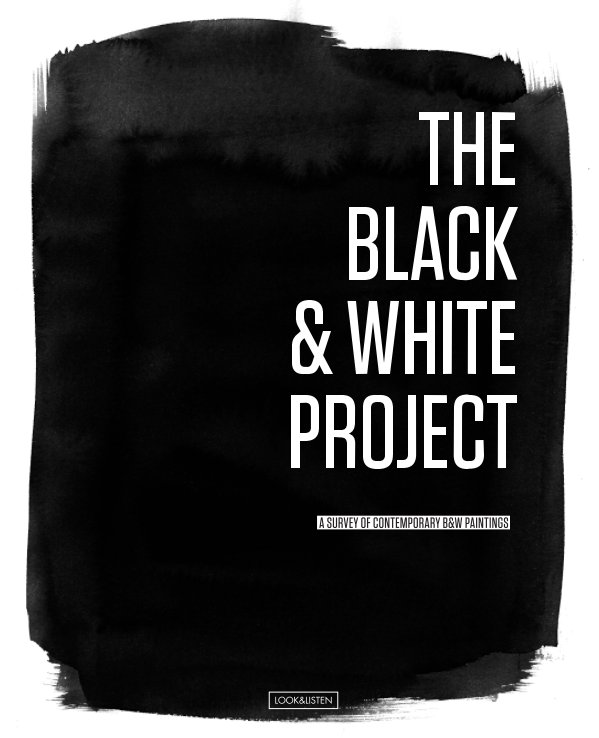 View THE BLACK & WHITE PROJECT by YIFAT GAT / LOOK&LISTEN