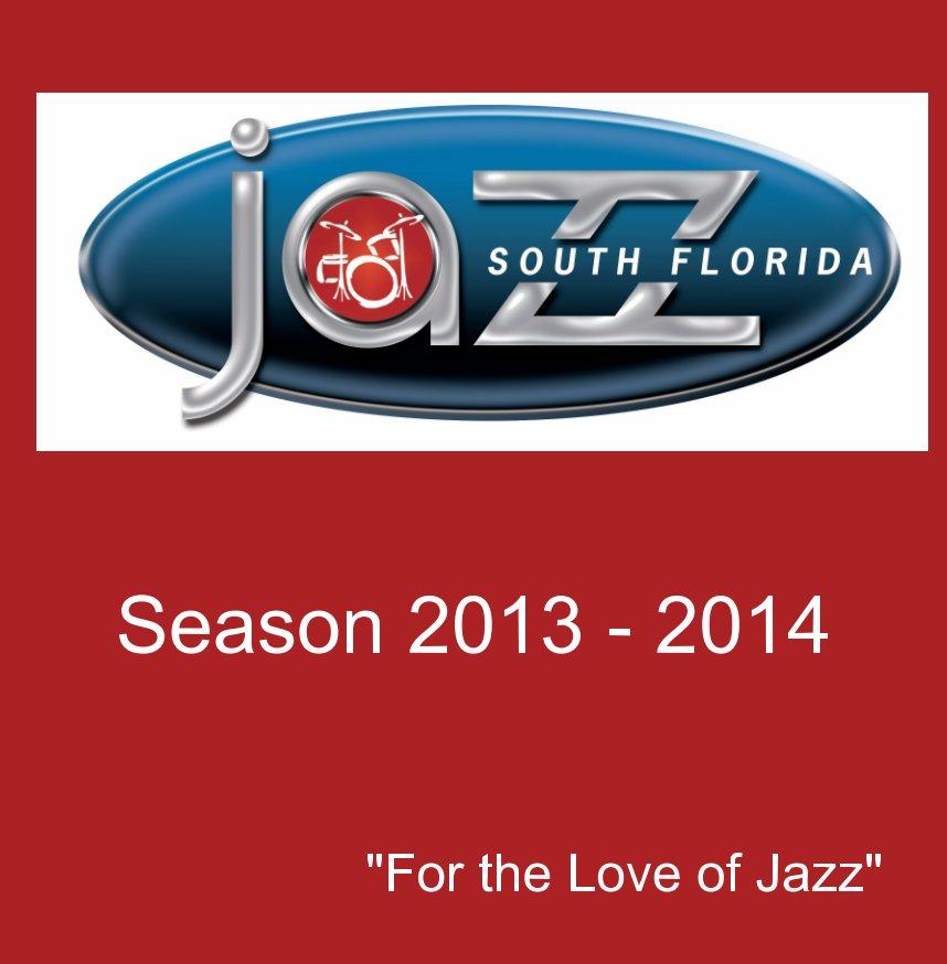 View South Florida JAZZ Season 22 Commemorative Book by Marlies Kraemer