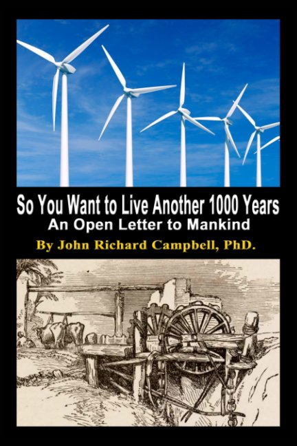 View So You Want to Live Another 1000 Years by John R. Campbell