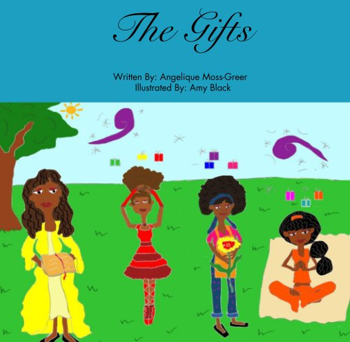 View The Gifts by Angelique Moss-Greer